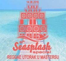 Reggae Utorak u Mastersu Seasplash Special