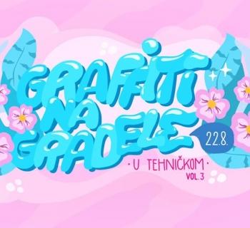 Graffiti na Gradele u Tehničkom vol. 3