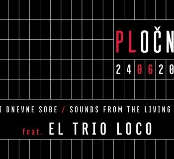 Zvuci dnevne sobe feat. El Trio Loco