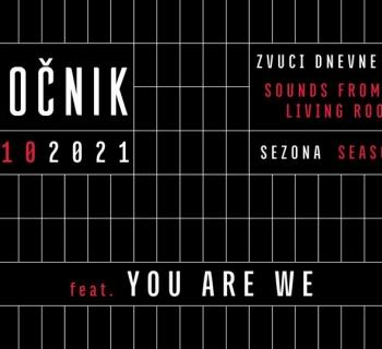 Zvuci Dnevne Sobe feat. You Are We & friends