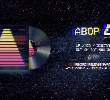 ABOP △ Release Party at Pločnik
