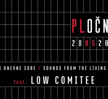 Zvuci dnevne sobe feat. Low Comitee
