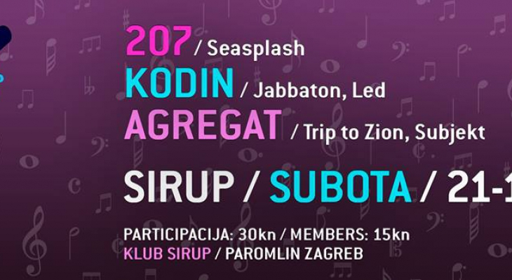 Kodin, 207 & Agregat @ Sirup, Zagreb