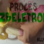 Proces #6: Zbeletron