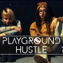 Playground Hustle: Hustle & Play
