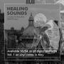 Kompilacijski album Healing Sounds na svim digitalnim platformama od 16. travnja