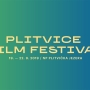 Prvo izdanje Plitvice Film Festivala uz raznolik filmski i glazbeni program