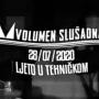 Volumen Slušaona // Ljeto u Tehničkom