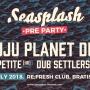 Seasplash Pre Party Bratislava w/ Juju Planet Dub