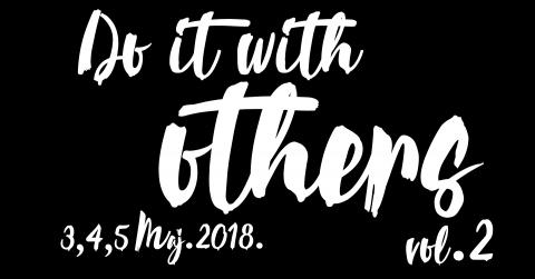 Drugo izdanje festivala Do It With Others