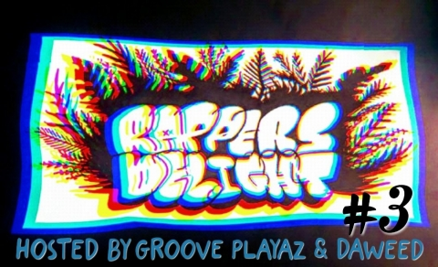 Rapper's Delight #3 (Open-Air Edition) w/ Groove Playaz & Daweed