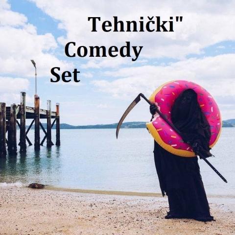 """Tehnički"""" Comedy Set"""