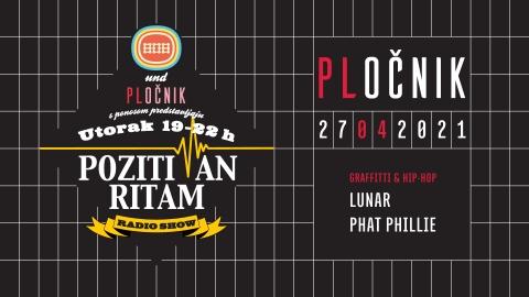 Pozitivan ritam w/ Lunar & Phat Phillie