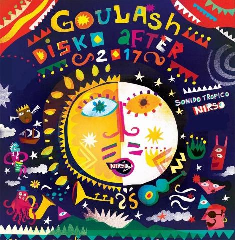 Goulash After Festival w/ Nirso (Sonido Tropico)