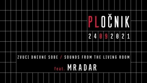 Zvuci dnevne sobe feat. Mradar