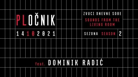 Zvuci dnevne sobe feat. Dominik Radić
