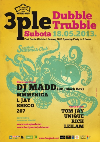 Otvorenje Seasplash Summer Cluba - 3ple Dubble Trubble Party