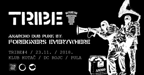 Tribe #4: Foreigners Everywhere - Anarho Dub Punk slušaonica