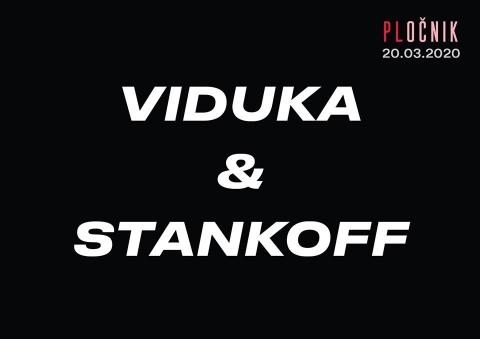 Viduka & Stankoff @Pločnik