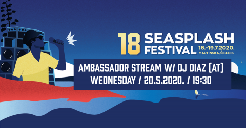 Seasplash Festival Ambassador Stream w/ DJ Diaz (AT)