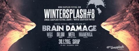Brain Damage u Sirupu na prvoj ovogodišnjoj Wintersplash zabavi!