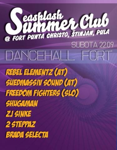 Dancehall fort