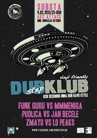 DUBstepKLUB @ Klub Attack, AKC Medika, Zagreb