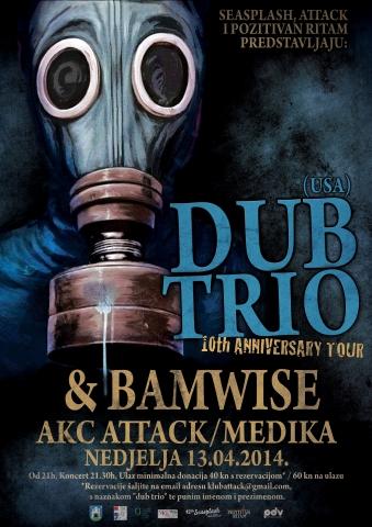 Dub Trio (USA), Bamwise @ Klub Attack, Zagreb