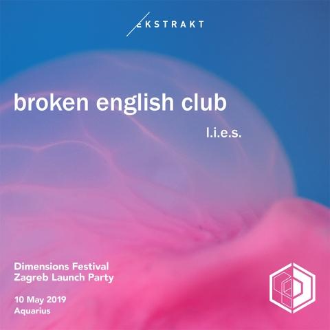 Dimensions 2019 Zagreb Launch Party w/ Broken English Club (UK)