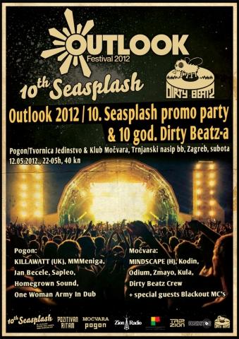 Outlook 2012 / 10. Seasplash promo party & 10 god. Dirty Beatz-a u Zagrebu 12.05.