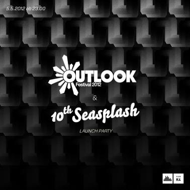 Outlook & Seasplash launch party 05.05. u Klubu K4 u Ljubljani