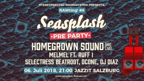 RAWting! #6: Seasplash Festival PreParty Salzburg