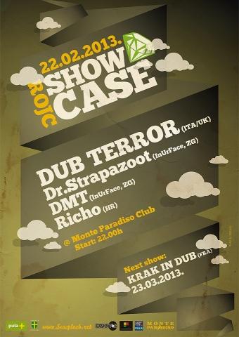 ROJC SHOWCASE w / Dub Terror @ Monte Paradiso klub, Pula