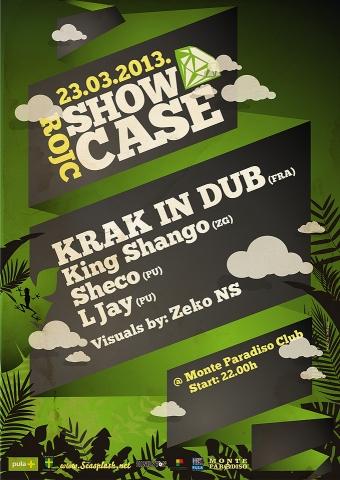 Rojc Showcase w/Krak in Dub @ Monte paradiso klub, Pula