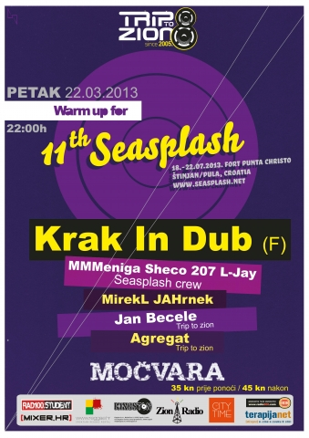 11. Seasplash warm up / 8th Trip to Zion birthday @ Močvara, Zagreb