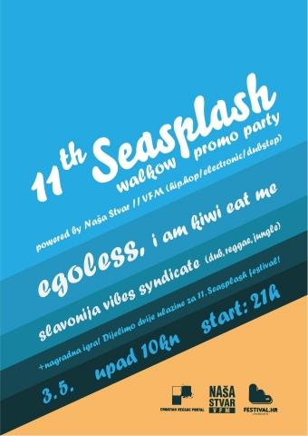 Seasplash promo party @ Walkow, Vinkovci