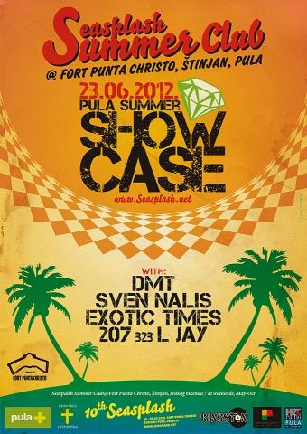 Showcase Summer Edition #1 @ Seasplash Summer Club, Pula