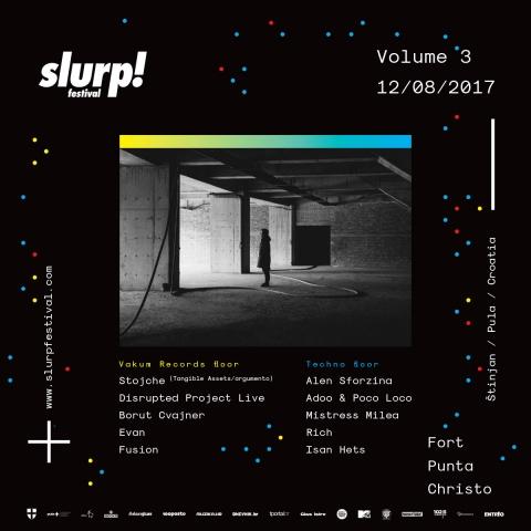 Slurp! Vol. 3 w/ Vakum Records floor & Techno floor