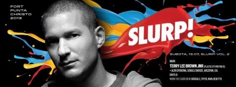 Drugo izdanje Slurpa! u subotu 13.07. uz Terry Lee Brown Juniora (D) i program na 2 pozornice