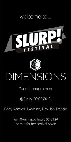 Dimensions & Slurp promo party @ Sirup, Zagreb