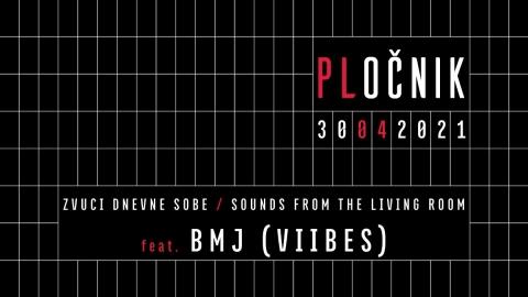 Zvuci dnevne sobe ft. BMJ